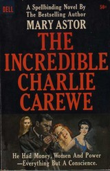 Cover of Dell paperback reissue of 'The Incredible Charlie Carewe'