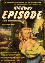 Cover of first U.S. paperback edition of 'Clutch and Differential' (retitled 'Highway Episode')
