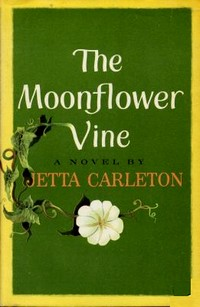 Cover of the first U.S. edition of 'The Moonflower Vine'