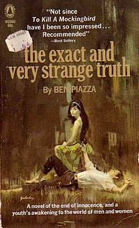"Cover of the first US paperback edition of ""The Exact and Very Strange Truth"" by Ben Piazza. Bought for just 54 cents from V. E. M. Drugs"
