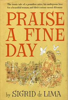 Cover of first U. S. hardback edition of 'Praise a Fine Day' by Sigrid de Lima