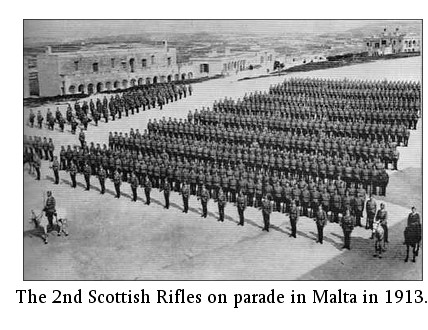 The 2nd Scottish Rifles on parade in Malta in 1913.