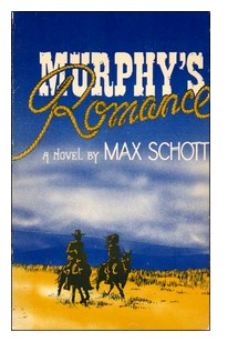 Cover of first US paperback edition of 'Murphy's Romance' by Max Schott