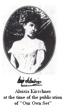 "Aloisia Kirschner, AKA Ossip Schubin, at the time of the publication of ""Own Our Set"""