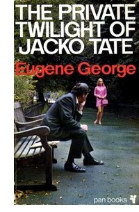 "Cover of ""The Private Twilight of Jacko Tate"""