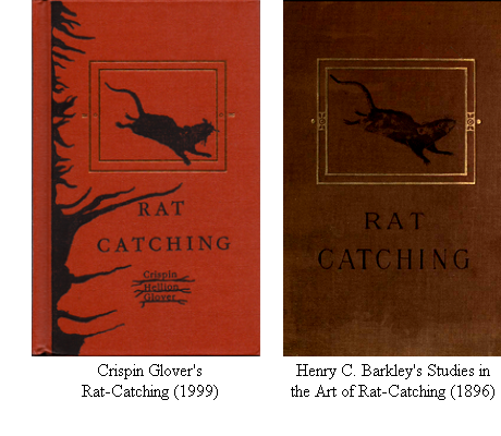 "Covers of ""Rat-Catching"" by Crispin Glover (1999) and ""Studies in the Art of Rat-Catching"" by Henry C. Barkley (1896)"