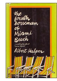 "Cover of first U.S. edition of ""The Fourth Horseman of Miami Beach"""