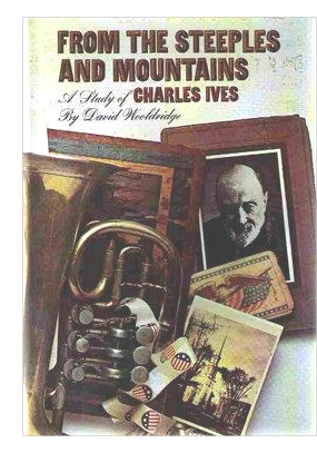 "Cover of first U.S. edition of ""From the Steeples and the Mountains: A Study of Charles Ives"""