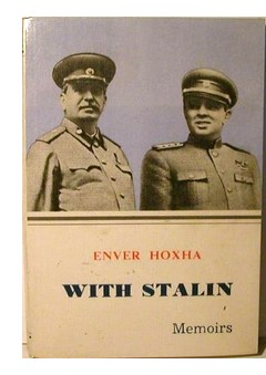 Cover of Enver Hoxha's 'With Stalin: Memoirs'