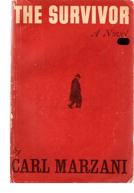 "Cover of first edition of ""The Survivor"" by Carl Marzani"