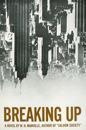 "Cover of first U. S. edition of ""Breaking Up,"" by W. H. Manville"