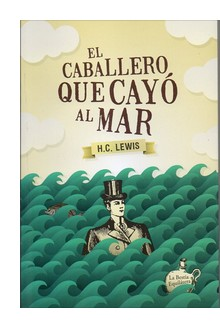 Cover of 'El caballero que cayó al mar' translation of 'Gentleman Overboard'