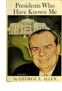 Cover of 'Presidents Who Have Known Me,' by George E. Allen