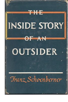 "Cover of first edition of ""The Inside Story of an Outsider, by Franz Schoenberner"""