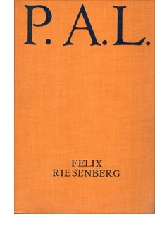 Cover of first U.S. edition of P. A. L. by Felix Riesenberg