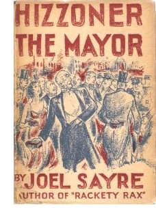 Cover of first U. S. edition of 'Hizzoner the Mayor'