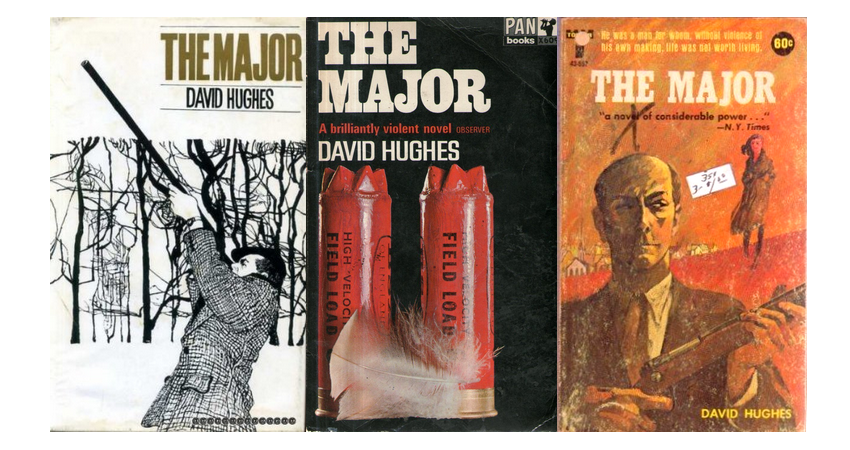 Covers of first UK edition, Pan paperback edition, and Tower Books paperback edition of 'The Major'