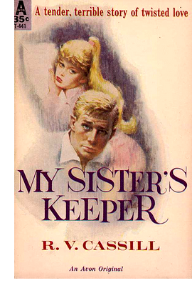 Cover of 'My Sister's Keeper' by R. V. Cassill