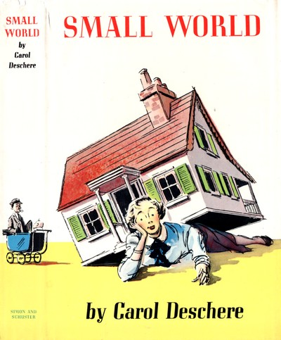 Cover of first edition of 'Small World' by Carol Deschere