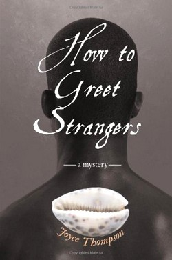 How to Greet Strangers, by Joyce Thompson