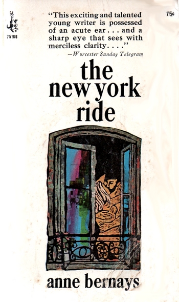 Anne Bernays - The New York Ride