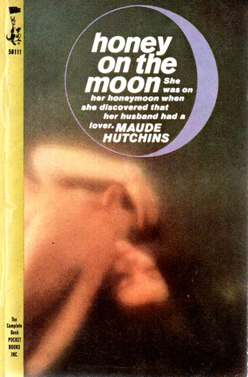 Maude Hitchins - Honey on the Moon