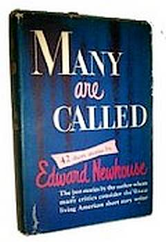 Many Are Called: Forty-Two Short Stories, by Edward Newhouse (1951